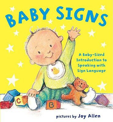 Baby Signs By Allen, Joy (ILT)